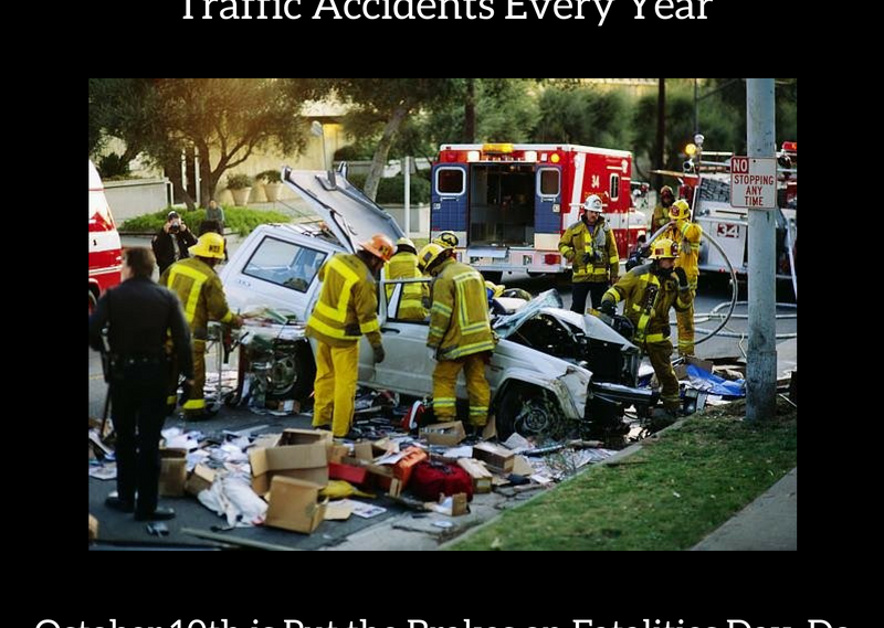 More Than 30,000 People are Killed in Fatal Traffic Accidents Every Year